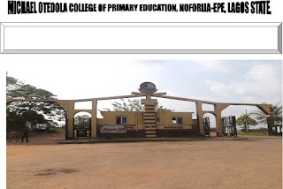 Michael Otedola College of Primary Education MOCPED